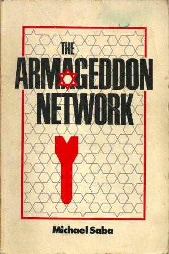 THE ARMAGEDDON NETWORK.: SABA, Michael.
