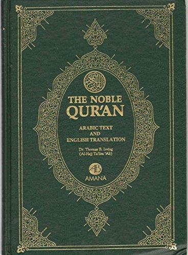 Noble Qur'an: Arabic Text & English Translation: Irving, T. B.
