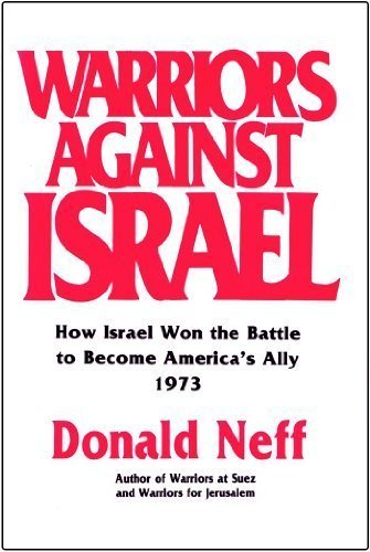 Warriors Against Israel: Neff, Donald