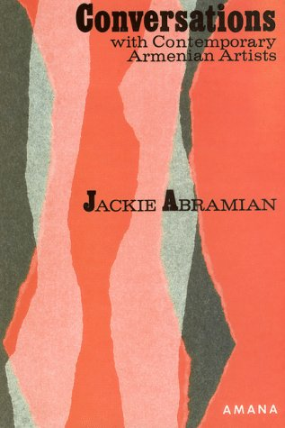 Conversations With Contemporary Armenian Artists: Jackie Abramian