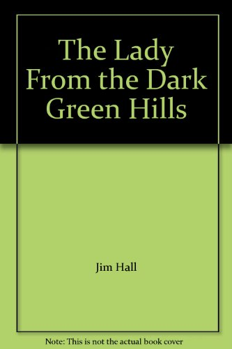 9780915604098: The Lady From the Dark Green Hills