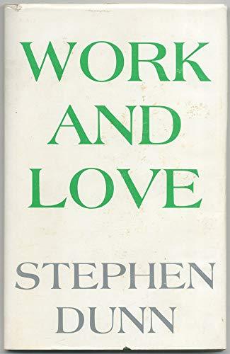 Work and Love: Dunn, Stephen