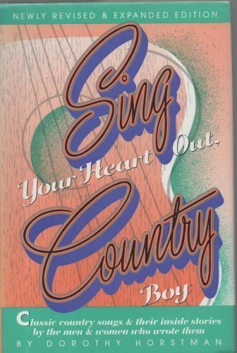 9780915608195: Sing Your Heart Out, Country Boy