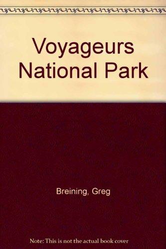 9780915609024: Voyageurs National Park