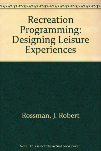 9780915611218: Recreation Programming: Designing Leisure Experiences
