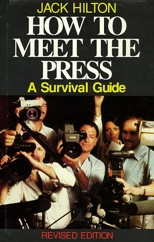 9780915611256: How to Meet the Press: A Survival Guide