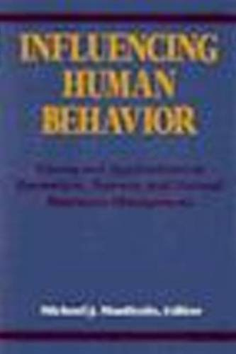 Influencing Human Behavior Theory and Applications in: Manfredo
