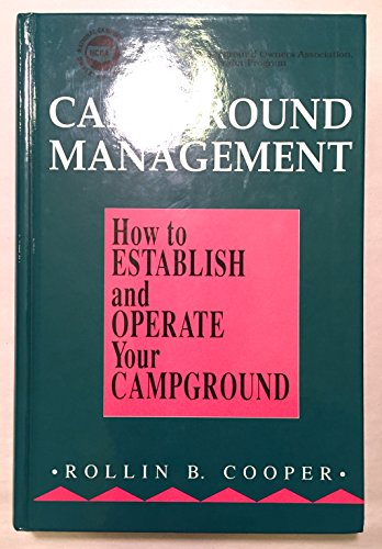 9780915611362: Campground Management: How to Establish and Operate Your Campground
