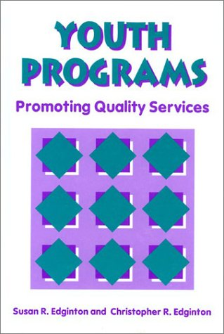 9780915611973: Youth Programs: Promoting Quality Service