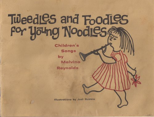 9780915620005: Tweedles and Foodles for Young Noodles