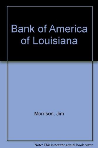 9780915628001: Bank of America of Louisiana