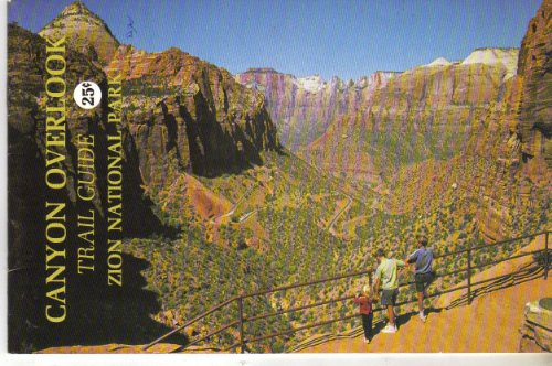9780915630042: Zion Canyon Overlook: Trail guide