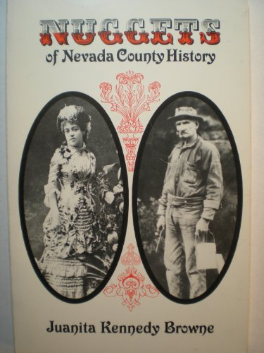 Nuggets of Nevada County History: Browne, Juanita Kennedy