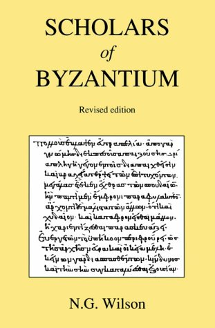 9780915651085: Scholars of Byzantium