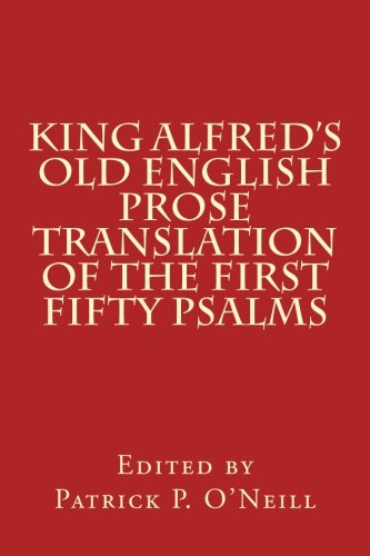9780915651283: King Alfred's Old English Prose Translation of the First Fifty Psalms