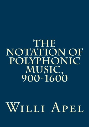 9780915651306: The Notation of Polyphonic Music, 900-1600