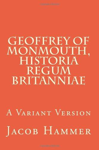 9780915651573: Geoffrey of Monmouth, Historia regum Britanniae: A Variant Version