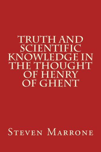 9780915651696: Truth and Scientific Knowledge in the Thought of Henry of Ghent
