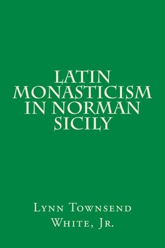 9780915651849: Latin Monasticism in Norman Sicily: 31