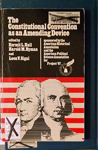 9780915654475: The Constitutional Convention As an Amending Device