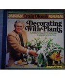 9780915658312: Craig Olson's Decorating with plants