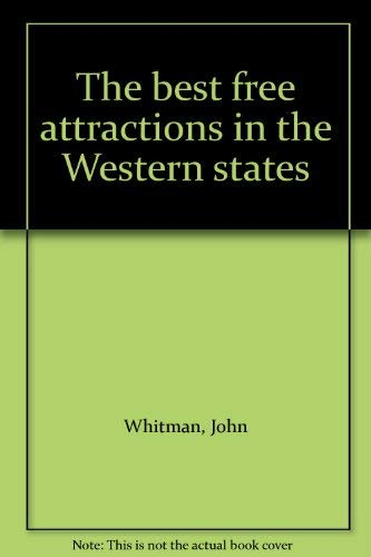The best free attractions in the Western states: Whitman, John