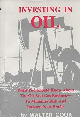 9780915677054: Investing in Oil