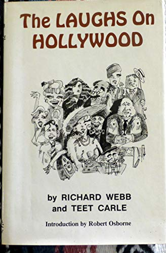 The Laughs on Hollywood: Webb,Richard and Carle,Teet