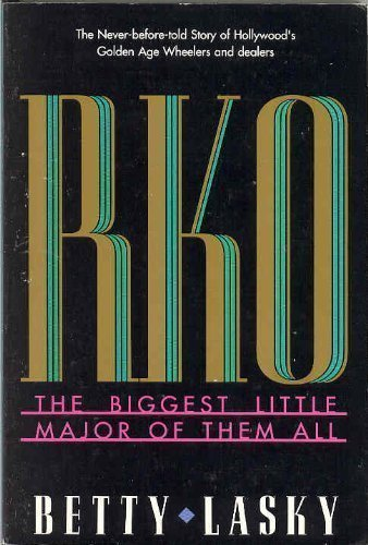9780915677412: Rko: The Biggest Little Major of Them All