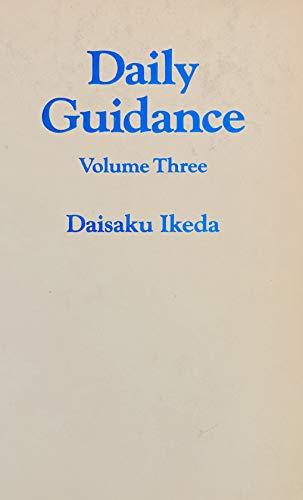 Daily Guidance, Volume Three: Daisaku Ikeda
