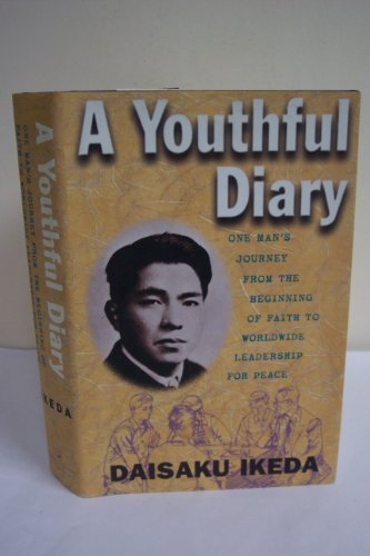 A Youthful Diary: One Man's Journey From the Beginning of Faith to Worldwide Leadership for ...