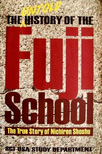 9780915678761: The Untold History of the Fuji School: The True Story of Nichiren Shoshu