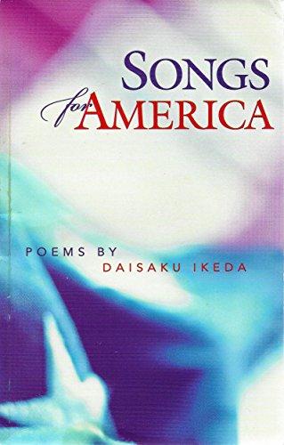 Songs for America: Poems: Ikeda, Daisaku