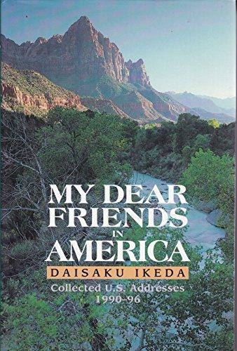 9780915678877: My Dear Friends in America: Collected U.S. Speeches