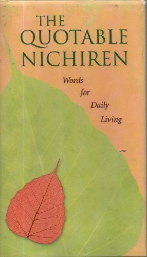 9780915678976: Quotable Nichiren: Words for Daily Life