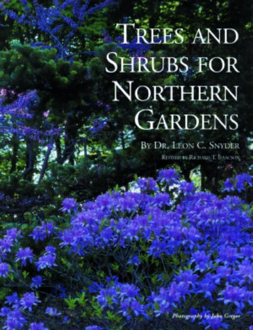 9780915679072: Trees and Shrubs for Northern Gardens: New and Revised Edition