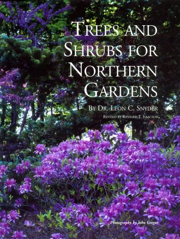 9780915679089: Trees and Shrubs for Northern Gardens: New and Revised Edition