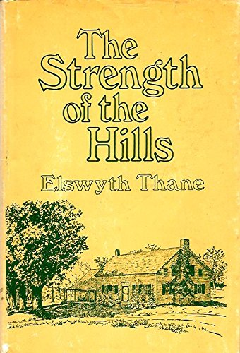 9780915684069: The Strength of the Hills