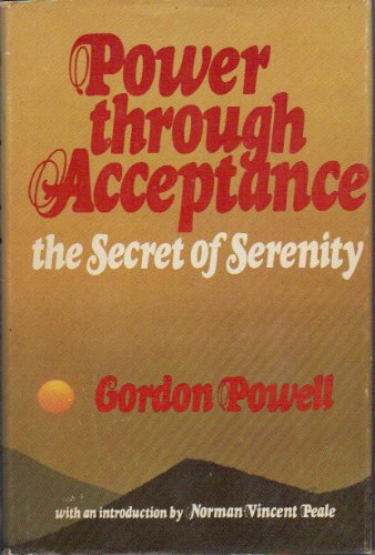 9780915684137: Power through Acceptance: The Secret of Serenity