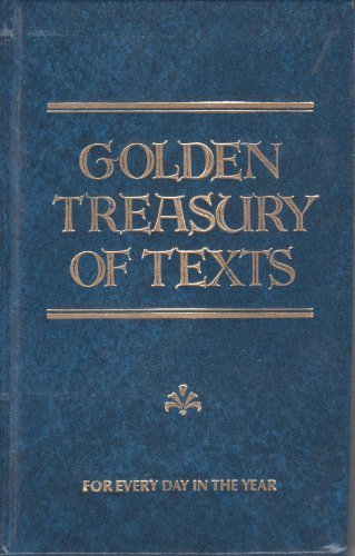 9780915684151: Golden treasury of texts for every day in the year (A Christian Herald classic)