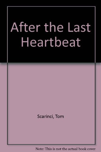 9780915684557: After the Last Heartbeat