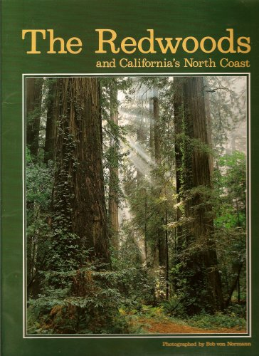 The Redwoods & California's North Coast: Richard A. Rasp