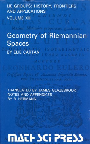 Geometry of Riemannian Spaces (Lie Groups: History, Frontiers and Applications Series, Vol. 13): ...