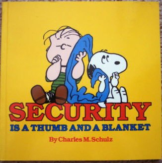 9780915696796: Security is a thumb and a blanket