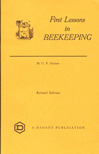 9780915698028: First Lessons in Beekeeping