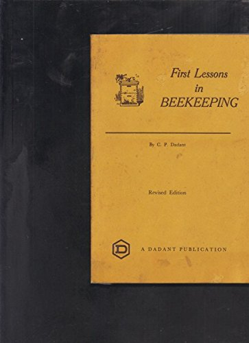 First Lessons in Beekeeping. (Revised edition)