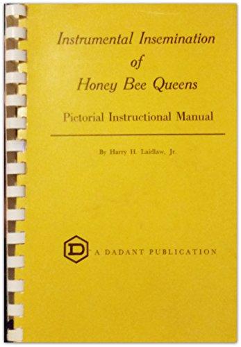9780915698035: Instrumental Insemination of Honey Bee Queens