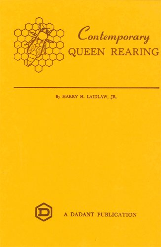 Contemporary Queen Rearing: Laidlaw, Harry H.,