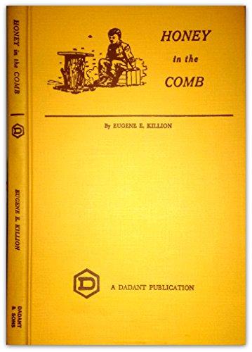Honey in the Comb: Eugene E. Killion