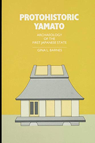 9780915703111: Protohistoric Yamato (Michigan Papers in Japanese Studies)